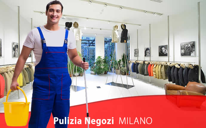 Pulizia Negozi Milano Municipio 1